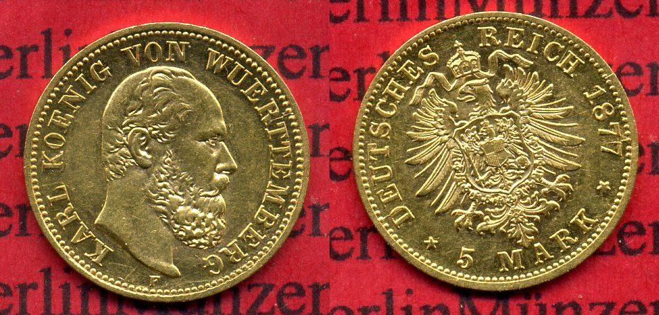 5 Mark Goldmünze 1877 Württemberg Württemberg 5 Mark Gold 1877 Karl