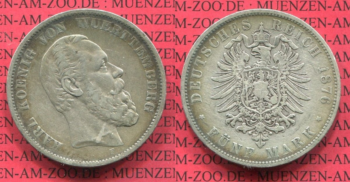 5 Mark Silbermünze 1876 Württemberg German Empire State Of