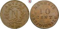 10 Centimes 1814 Belgien Antwerpen ss, Justierspuren; Rdf.  110,00 EUR  +  10,00 EUR shipping