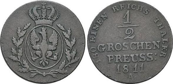 CU-1/2 Groschen 1811 A Brandenburg-Preussen Friedrich Wilhelm III. 1797-1840. sehr schön