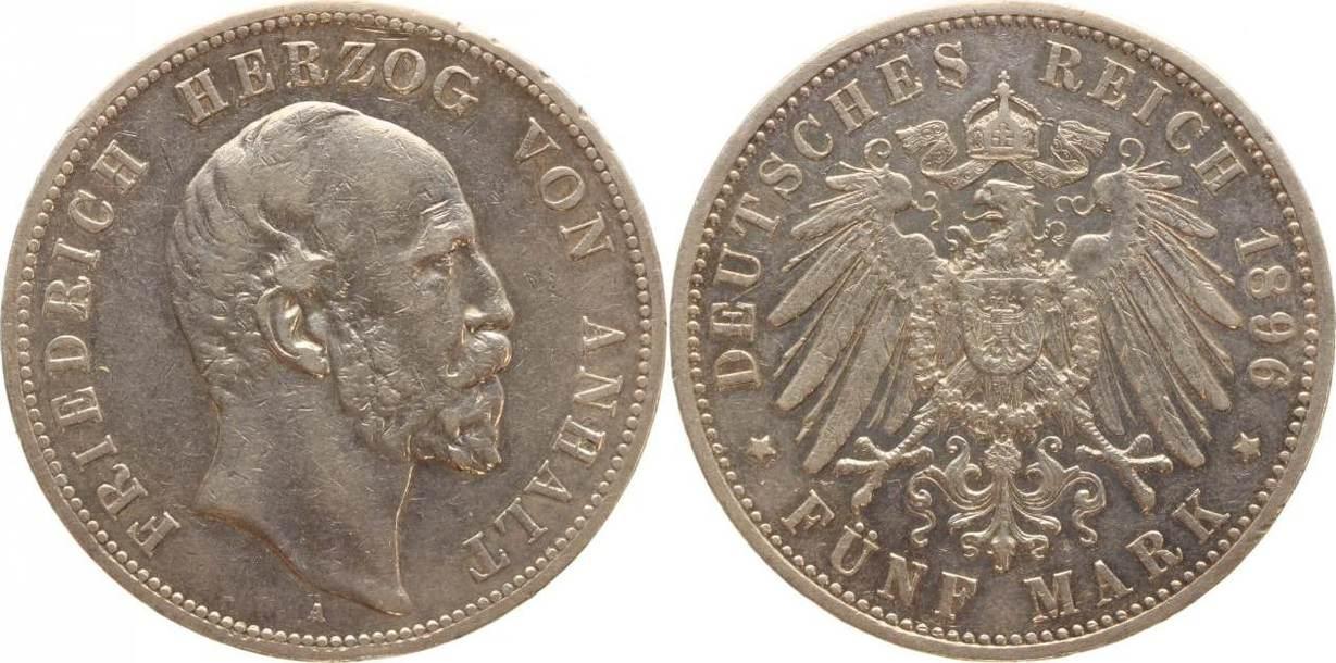 5 Mark 1896 A Anhalt Friedrich I. 1871-1904. Kleine Randfehler, kleine Kratzer, sehr schön