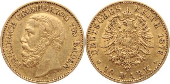 10 Mark Gold 1876 G Baden Friedrich I. 1856-1907. winz. Kratzer, sehr schön+
