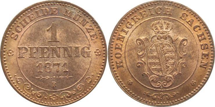 1 Pfennig 1871 B Sachsen-Albertinische Linie Johann 1854-1873. Prachtexemplar, herrliche Patina, Stempelglanz