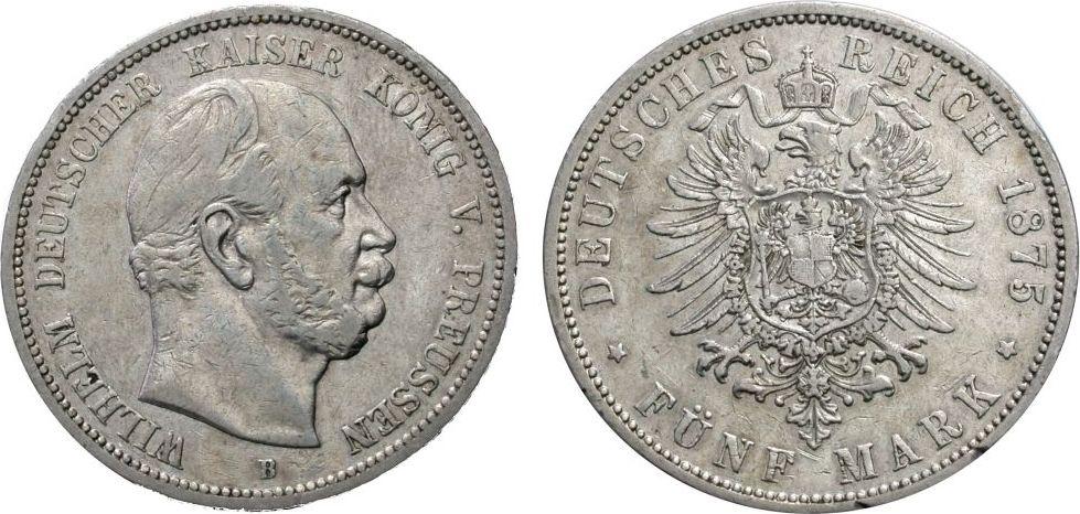 5 Mark 1875 B PREUSSEN Sehr schön