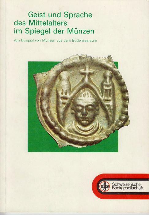 1985 SCHWEIZERISCHE BANKGESELLSCHAFT Münzen aus dem Bodenseeraum