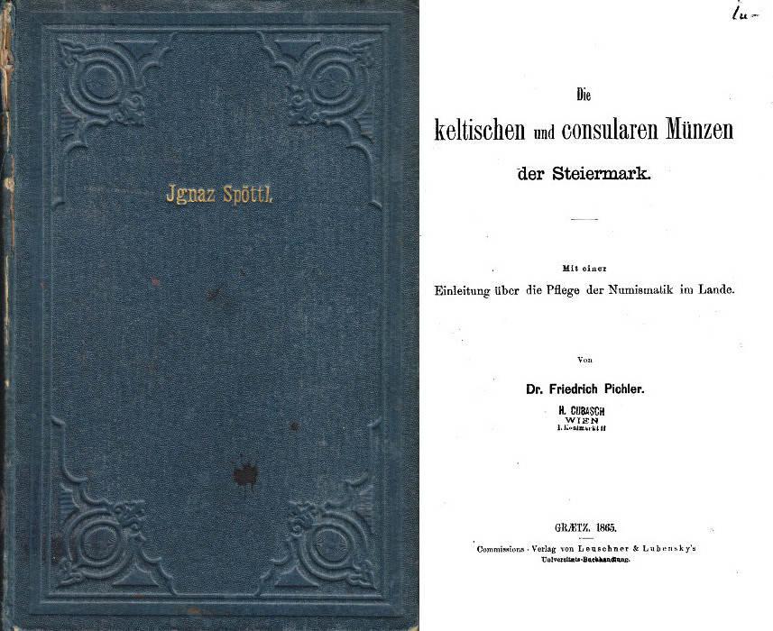 1865 PICHLER Die keltischen und consularen Münzen der Steiermark