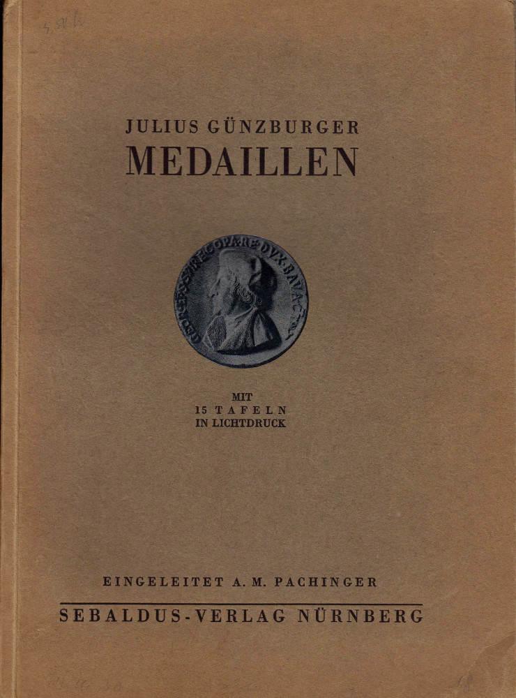 1930 GÜNZBURGER, J. Medaillen badischer Klöster, Wallfahrtsorte und anderer geistlicher Institute