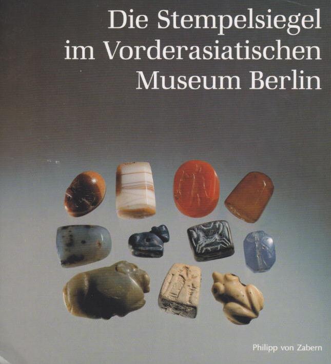 1997 JAKOB-ROST, L./ GERLACH, I. DIE STEMPELSIEGEL IM VORDERASIATISCHEN MUSEUM. III