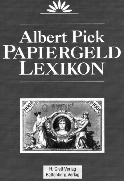 2. Aufl. 1992 PICK, A. PAPIERGELD LEXIKON I