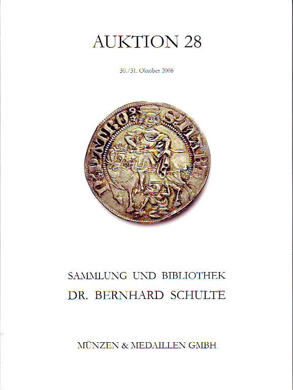 Auktion 28 2008 Münzen & Medaillen GmbH Slg. Bernhard Schulte: Mittelalter.