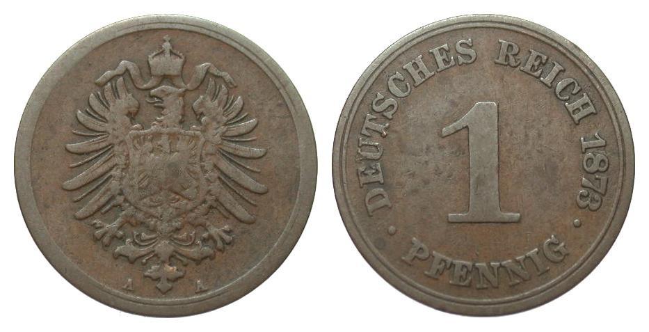 1 Pfennig 1873 A Kaiserreich schön / sehr schön