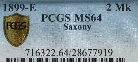 2 Mark Sachsen 1899 E PCGS certified PCGS MS 64